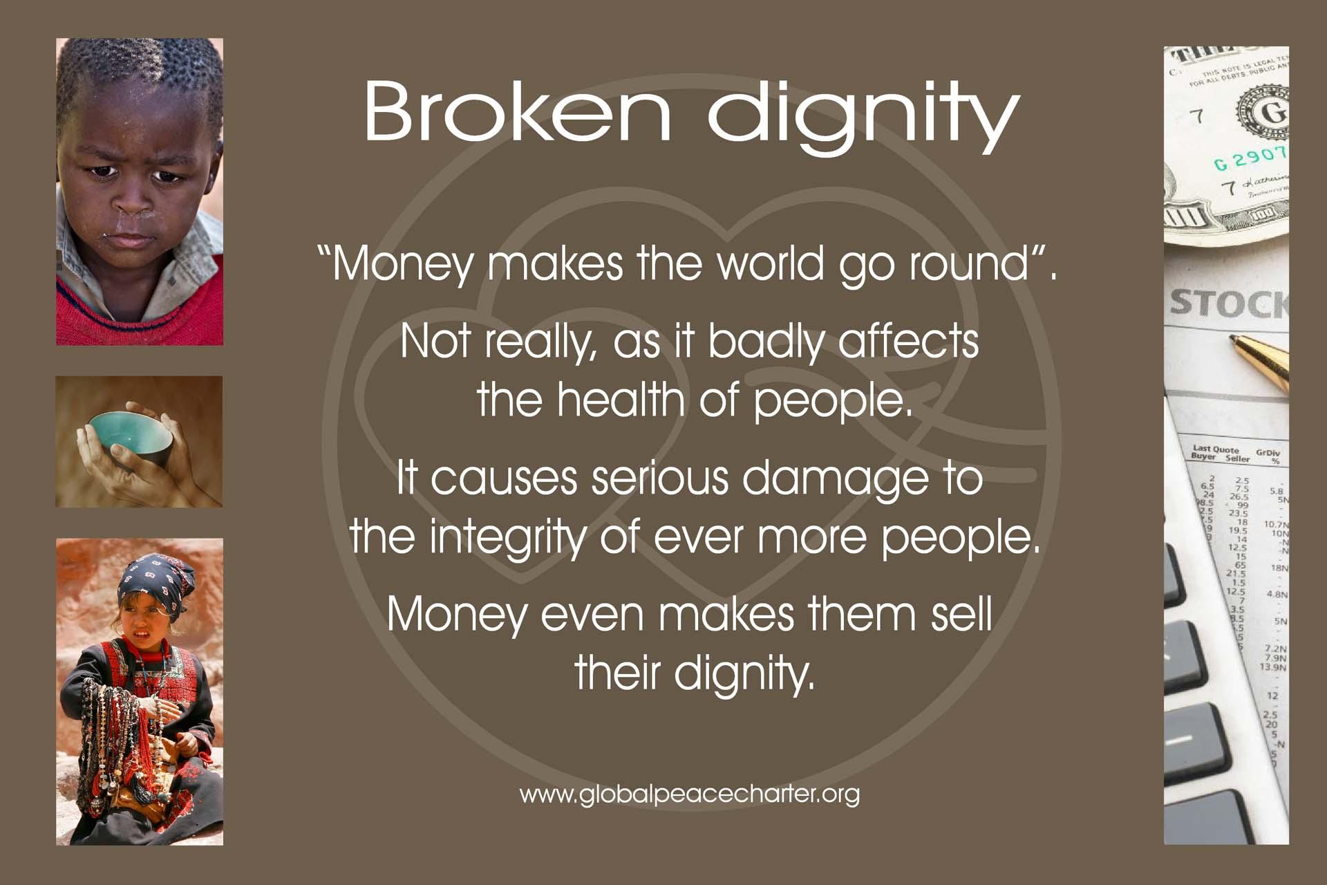 Broken dignity