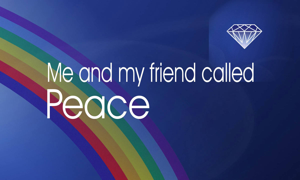 My Friend called Peace