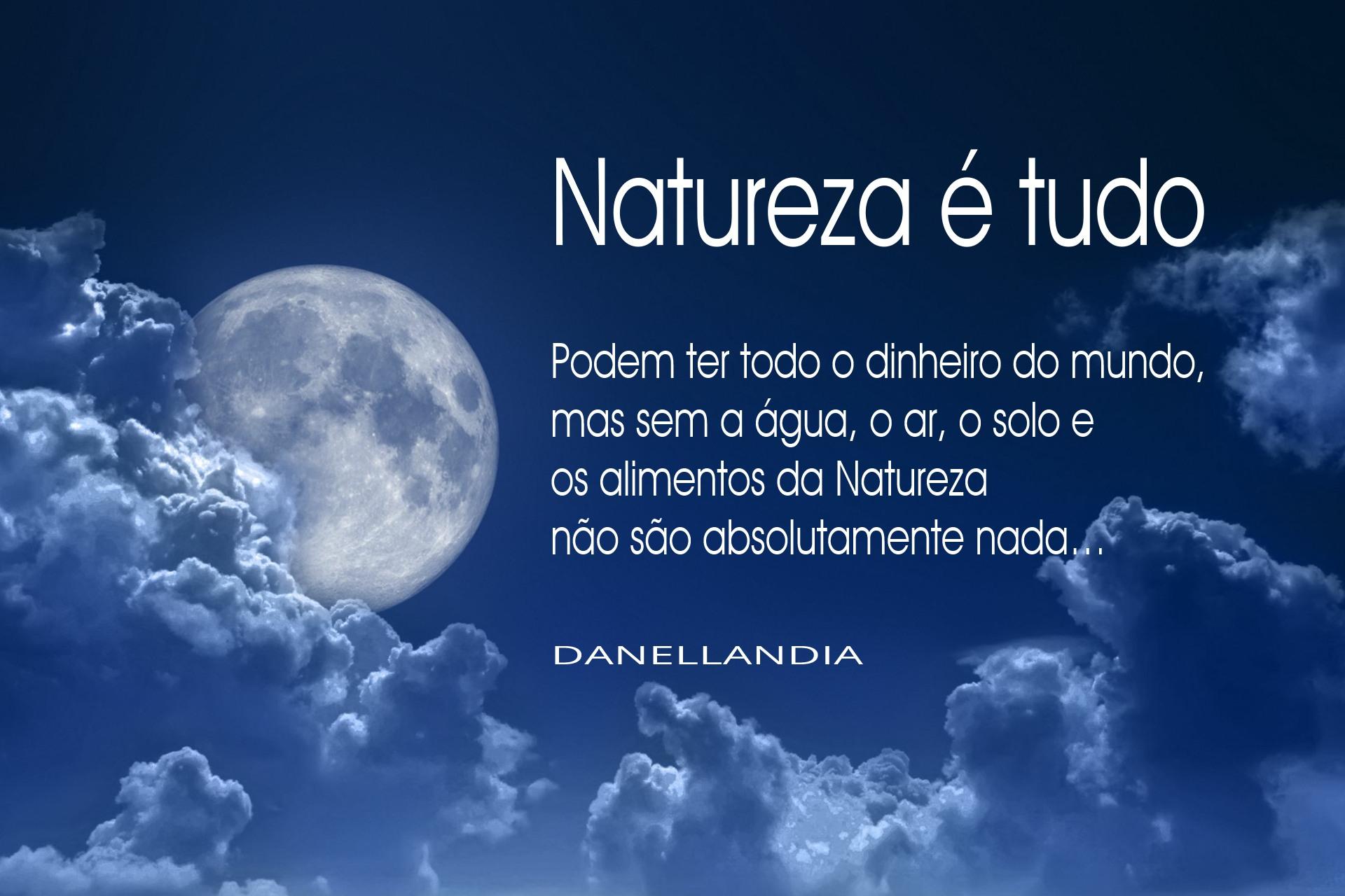 Natureza é tudo