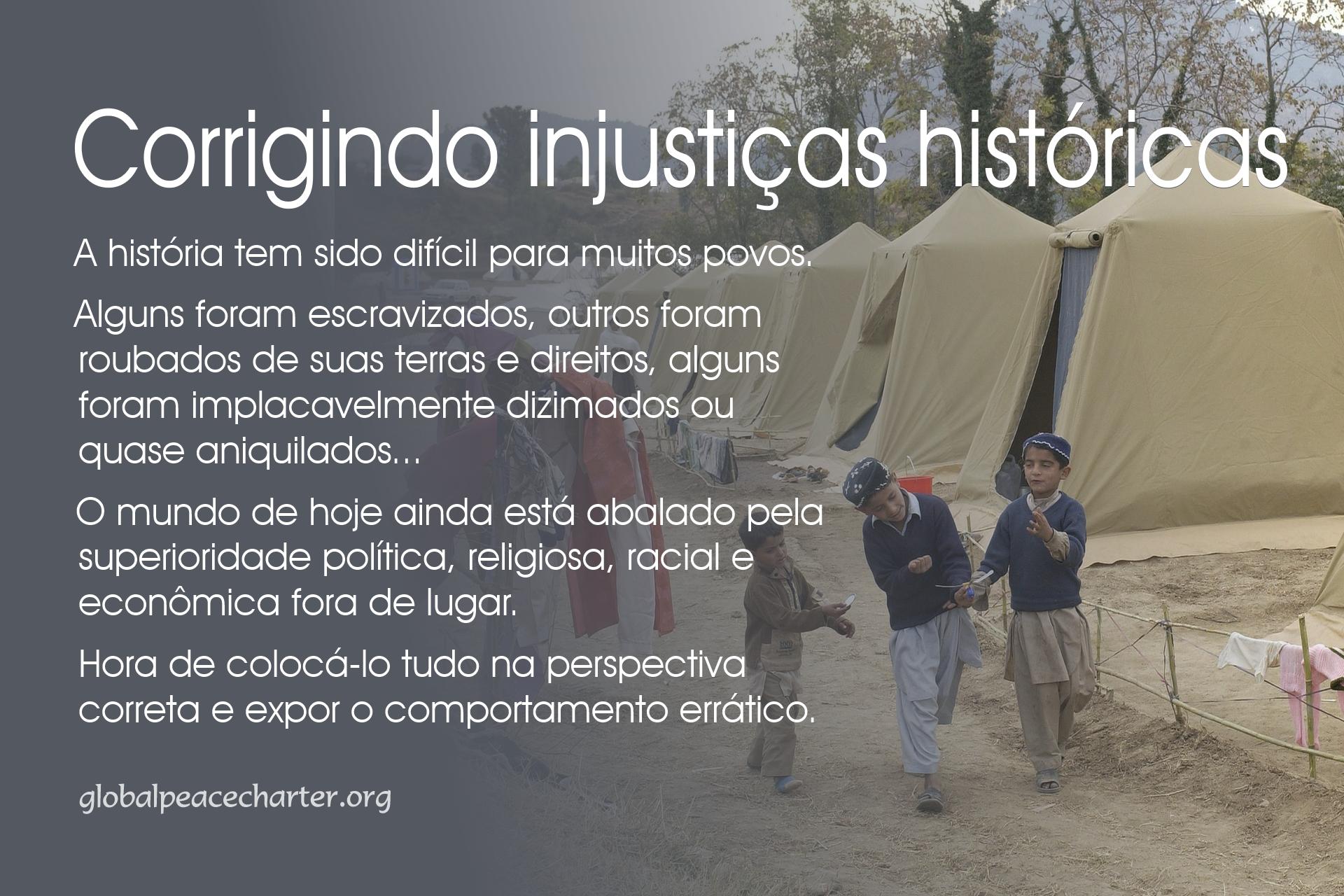 Corrigindo injustiças históricas