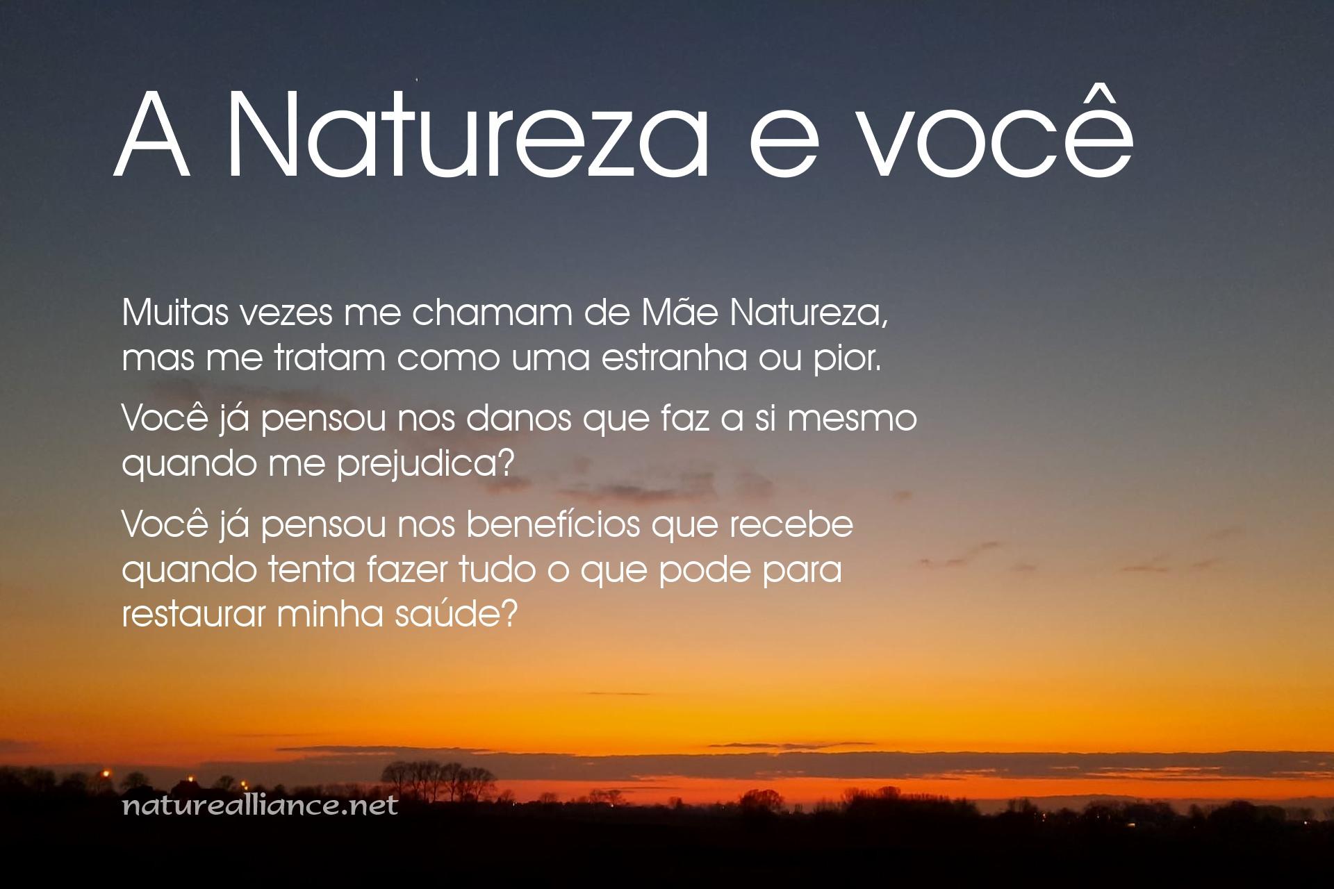A Natureza e você