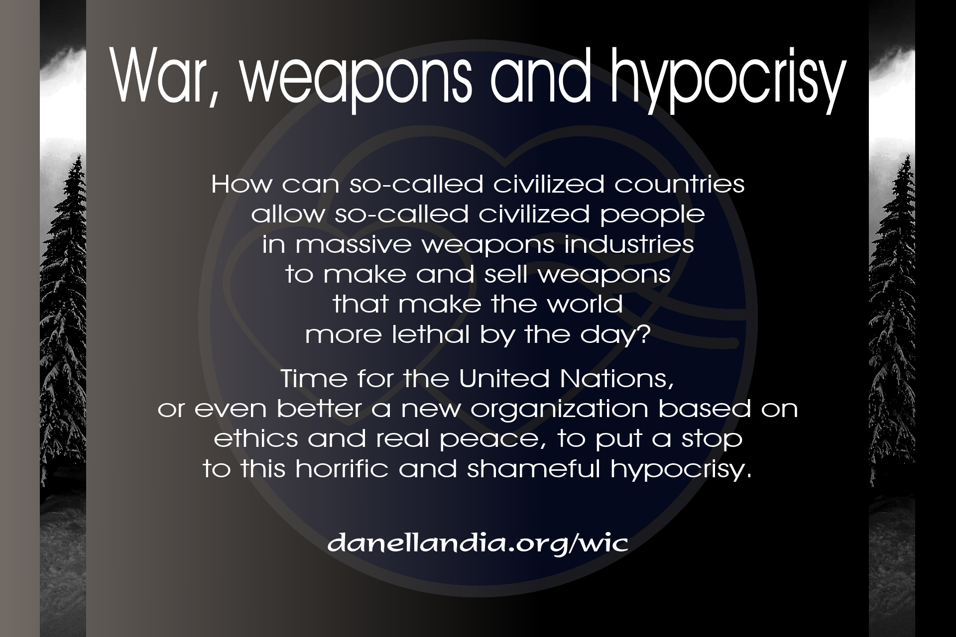 War, weapons and hypocrisy