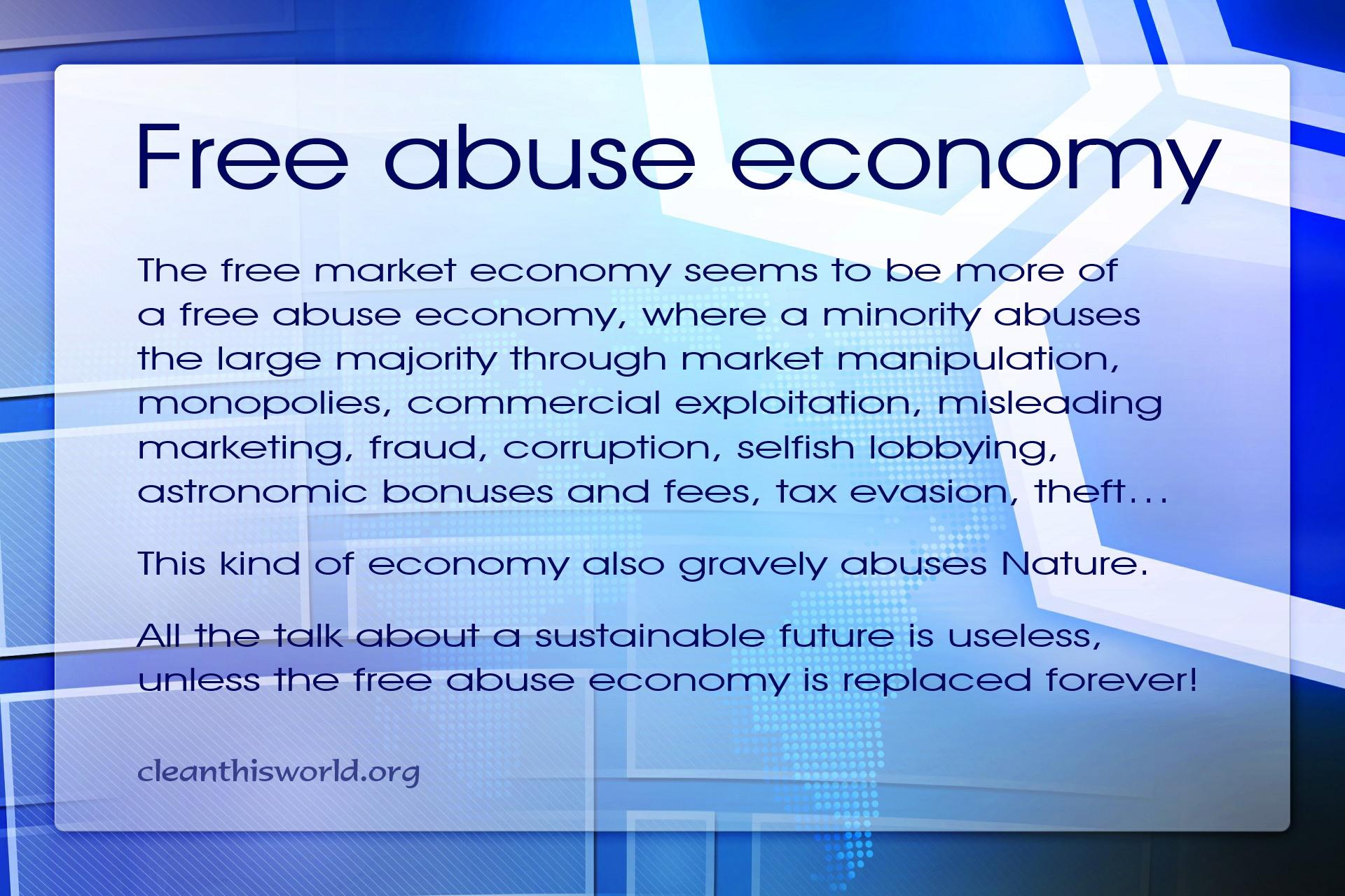 Free abuse economy