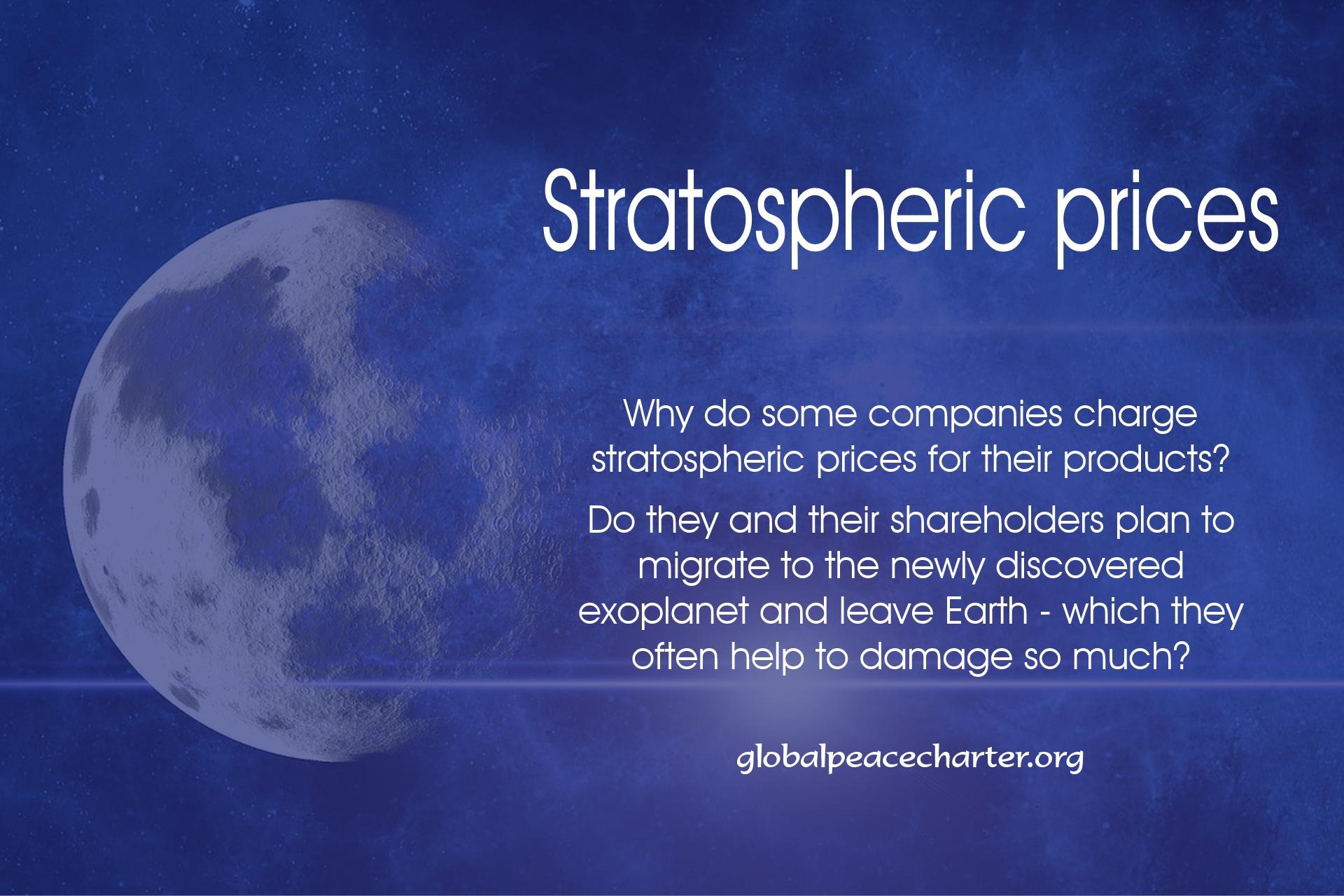 Stratospheric prices