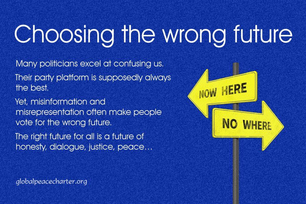 Choosing the wrong future