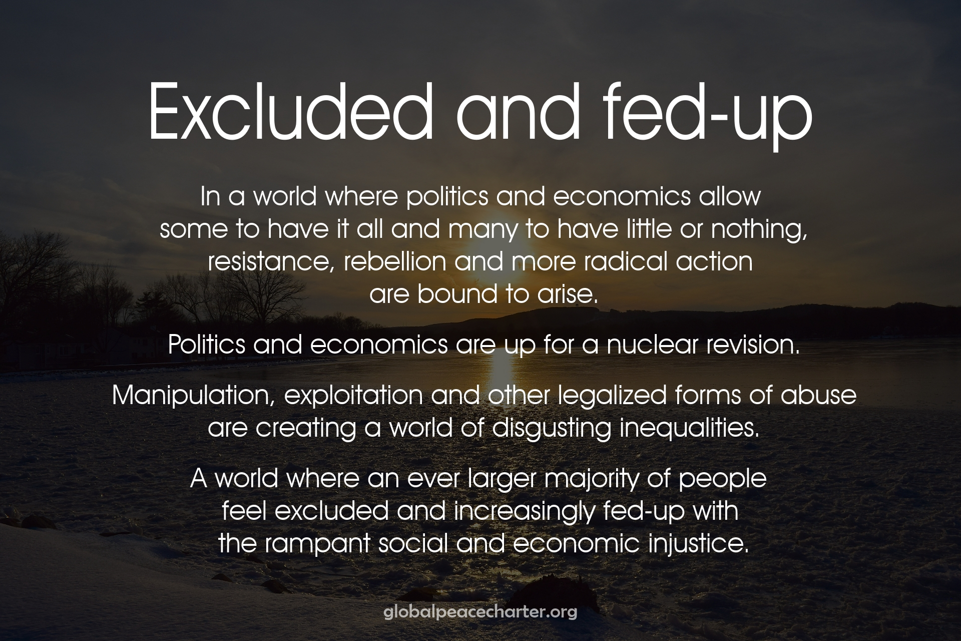 Excluded and fed-up