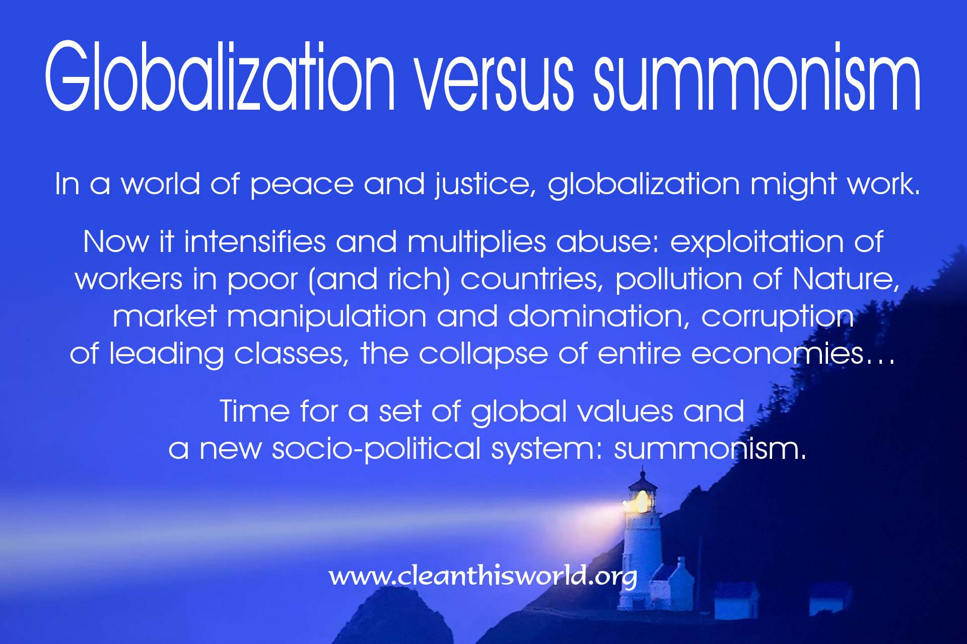 Globalization versus summonism