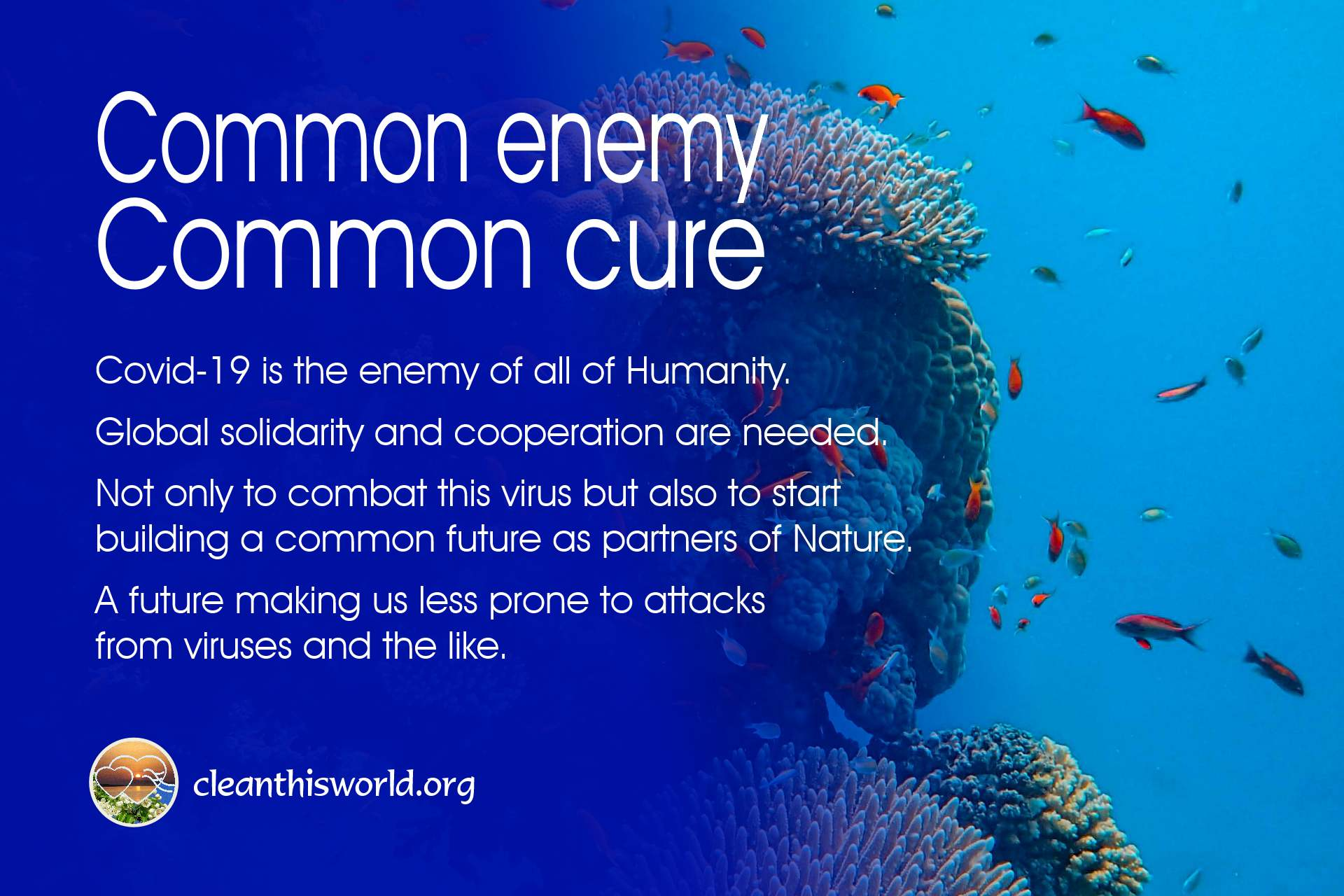 Common enemy - common cure