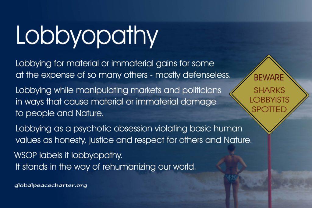 Lobbyopathy