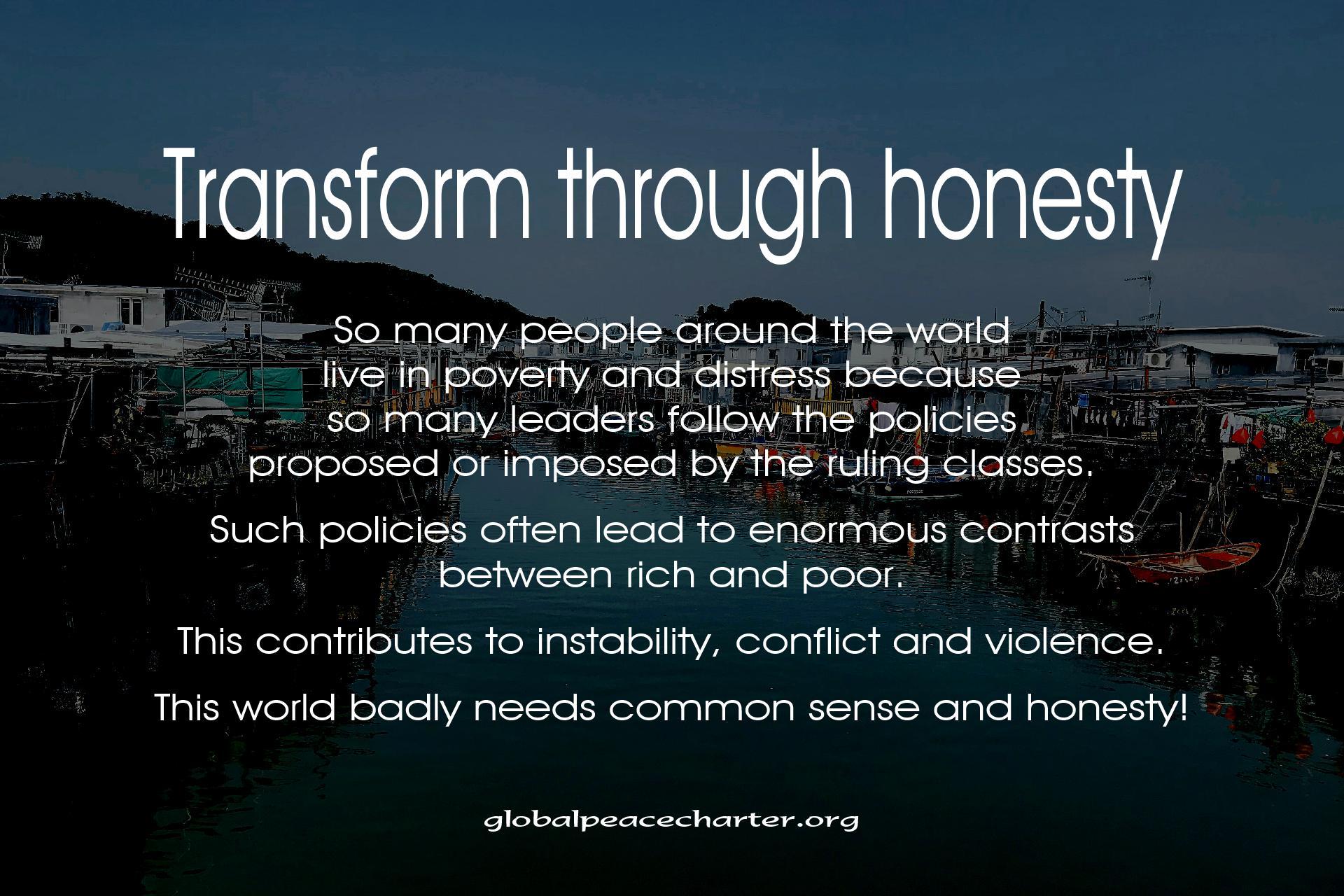 Transform through honesty