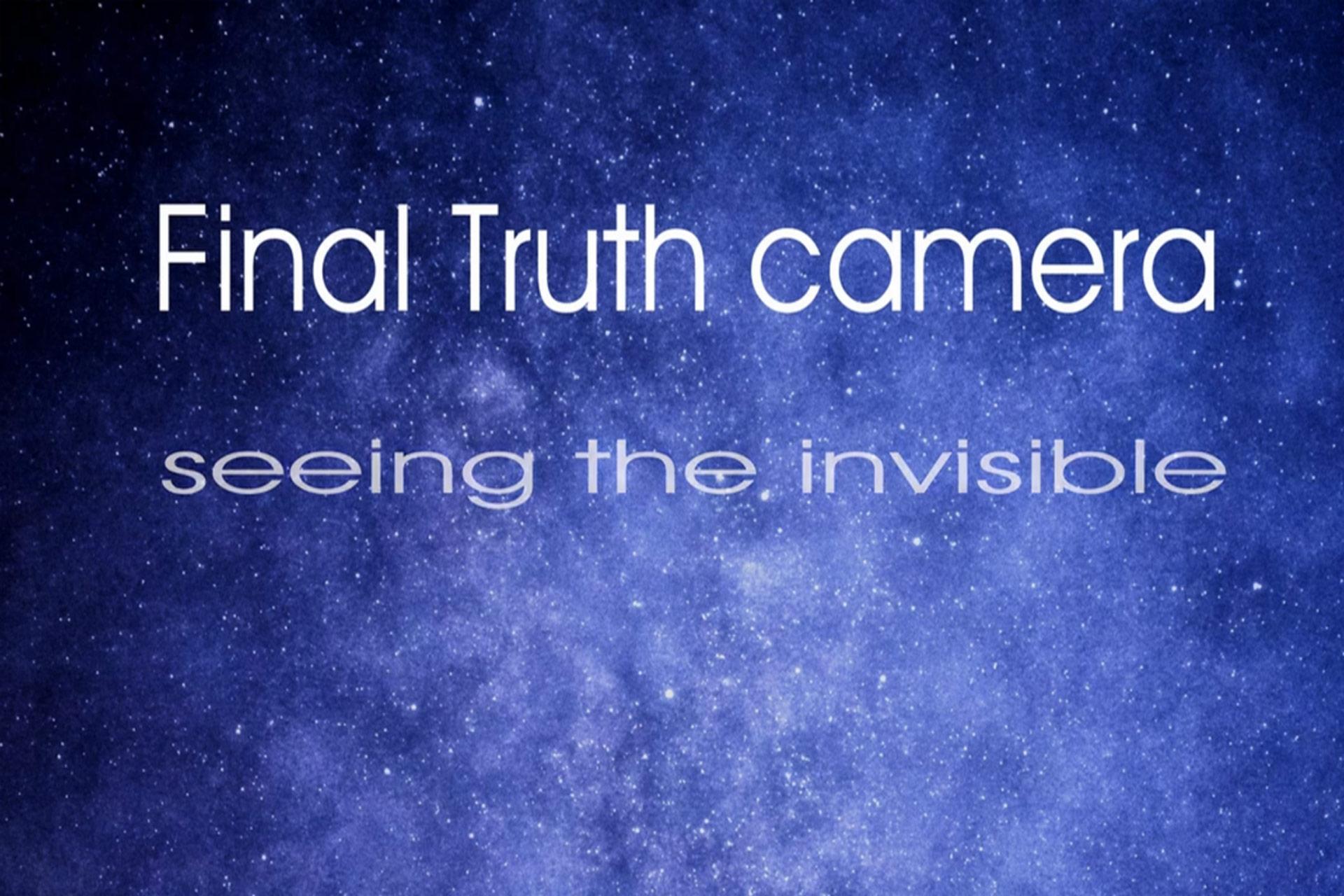 Final Truth Camera